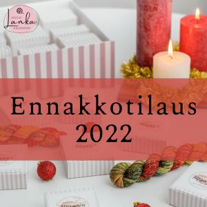 Ennakkotilaus 2022