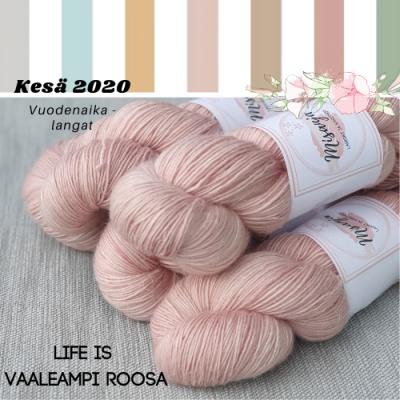 Life is, vaaleampi roosa